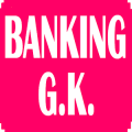 Banking GK-for IBPS,BANK EXAMS