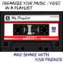 My PlayList tube video, music