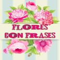 Flores Con Frases Gratis
