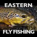 Eastern Fly Fishing