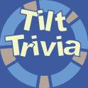 Tilt Trivia