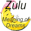 Zulu Meaning of Dreams
