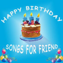 Happy Birthday Songs For Friends