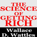 The Science of Getting Rich -Wallace D. Wattles