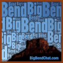 Big Bend Chat