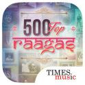 500 Top Raagas