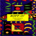 BOFF-O! ® Brain On Fast Forward Marilyn Schoeman