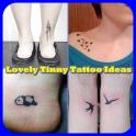 Lovely Tinny Tattoo Ideas