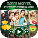 Love Photo to Video Maker with Music