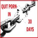 Quit porn in 30 DAYS, tips to quit porn addiction