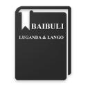 LUGANDA AND LANGO BIBLE