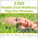 100 Tips For Women Health