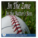 In The Zone:In The Batters Box