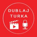 Dublaj Turka(En Güncel Dublaj)