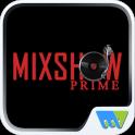 Mixshow Prime