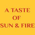 A Taste of Sun & Fire