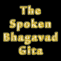 The Spoken Bhagavad Gita FREE