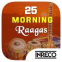 25 Morning Raagas