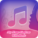 My Name Ringtones with Music