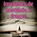 Imagenes de nostalgia y frases