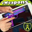 eWeapons™ Toy Guns Simulator