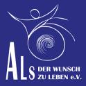 ALS - Der Wunsch zu LEBEN