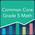 Common Core Math 5th Grade: Practice Tests, Prep