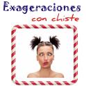 Exageraciones con Chiste