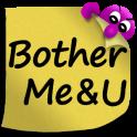 BotherMe&U Secure Reminder Messenger