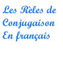 Les règles de conjugaison