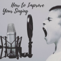 How to Improve Your Singing