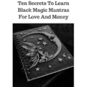Black Magic Mantras For Love And Money