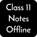 Class 11 Notes Offline