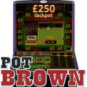 Pot Brown