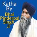 Katha By Bhai Pinderpal Singh Ji