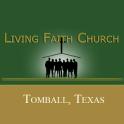 Living Faith Church, Tomball