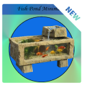 Fish Pond Minimalist