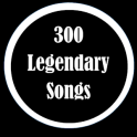 300 Legendary Songs