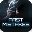 Past Mistakes