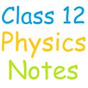 Class 12 Physics Notes