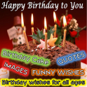 Happy Birthday To you ( Wishes. Images. Quotes )
