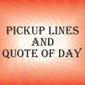 Pickup Lines & Quote of Day