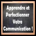 Apprendre et Perfectionner Votre Communication