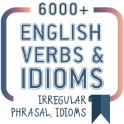 6000+ English irregular, phrasal and idioms