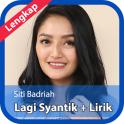 Lagu Lagi Syantik Siti Badriah Terlengkap