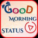 Good Morning Video Status - गुड मॉर्निंग