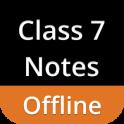 Class 7 Notes Offline
