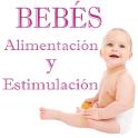 Bebes:Alimentar y Estimular