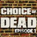 Choice of Dead