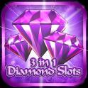 3 In 1 Diamond Slots + Bonus